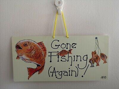 £3.49 • Buy GONE FISHING (AGAIN)! ! Humerous Funny Sign Sarcastic Angler Gift Free P & P