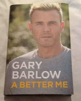 Gary Barlow SIGNED Book 'A Better Me' PERFECT Take That Autograph 1st Hardback • 19.99£