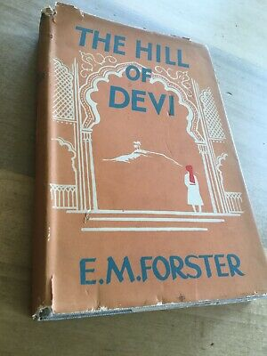 "E. M. Forster ""The Hill Of Devi"" 1953 First Edition W/ Dust Jacket • 6.23£"