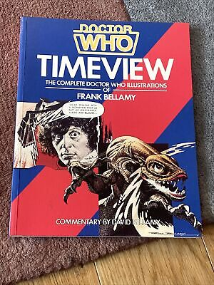 Time View: Complete  Doctor Who  Illustrations Of... By Bellamy, David Paperback • 2.50£