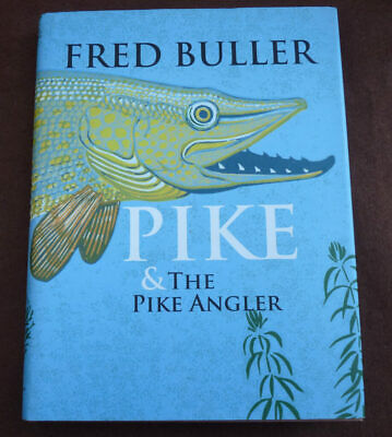 £69 • Buy Pike & The Pike Angler, Fred Buller, 2007 Signed Edition Fishing Book