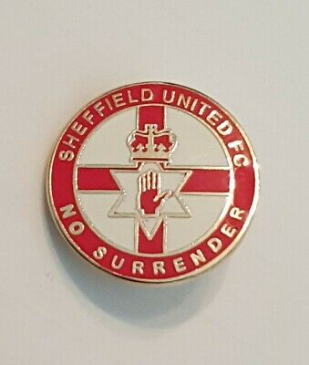Sheffield United Utd Hooligan Pin Badge  No Surrender  Northern Ireland Loyalist • 7.50£