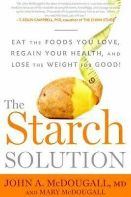AU26.95 • Buy NEW The Starch Solution By JOHN MCDOUGALL Paperback Free Shipping