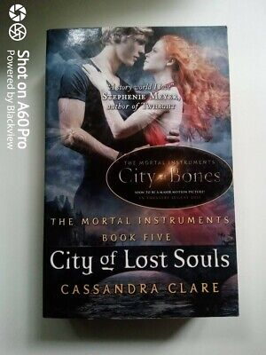 The Mortal Instruments 5: City Of Lost Souls By Cassandra Clare (Paperback,... • 0.99£