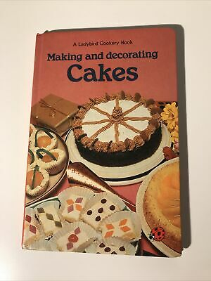 Making And Decorating Cakes (A Ladybird Cookery Book) By Peebles, Lynne, Hardcov • 7.95£