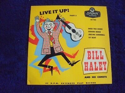 Bill Haley And His Comets - Live It Up Part 3 1956 UK EP LONDON GOLD • 7.50£