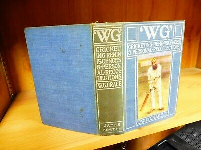 W.G.  Cricketing Reminiscences And Personal Recollections By W.G.Grace (1899) • 29.95£