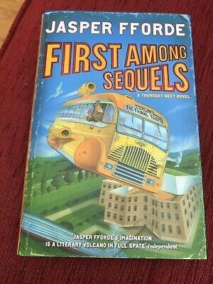 First Among Sequels By Jasper Fforde (Hardback, 2007) • 3£