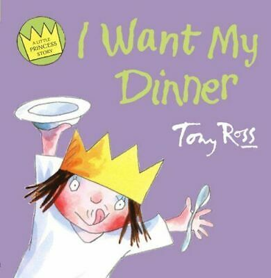 Preschool Bedtime Story: Little Princess: I WANT MY DINNER - NEW • 3.25£