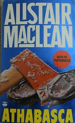 Alistair MacLean - Athabasca, Paperback Book • 0.08£