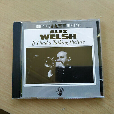 Alex Welsh - If I Had A Talking Picture Cd • 0.99£