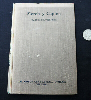 T Hudson-Williams : Merch Y Capten : 1947 : Welsh Language Book • 5£