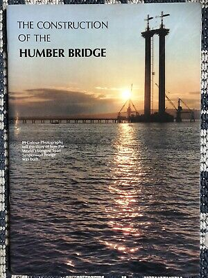 The Construction Of The Humber Bridge • 0.99£