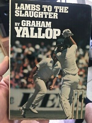 AU39 • Buy Cricket Book Signed By Graham Yallop
