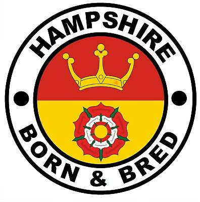 £4.75 • Buy Hampshire Born & Bred - Novelty Car / Window / Stickers + 1 Free / New / Gifts