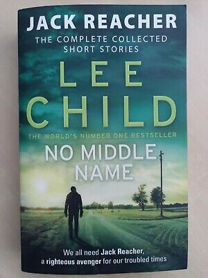 No Middle Name: Complete Jack Reacher Stories By Lee Child (Paperback, 2017) • 5.50£