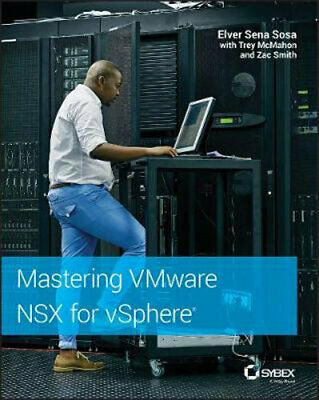 AU67.75 • Buy NEW Mastering VMware NSX For VSphere By Elver Sena Sosa Paperback Free Shipping