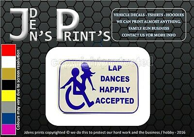 £3.49 • Buy Sticker Decal Window Disability Humour Vehicle Lap Dancing Accepted Funny Car ©