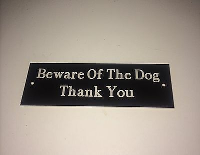 £3.49 • Buy Engraved Beware Of The Dog/Dogs Gate Sign