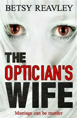 The Optician's Wife, Like New Used, Free Shipping In The US • 12.14£