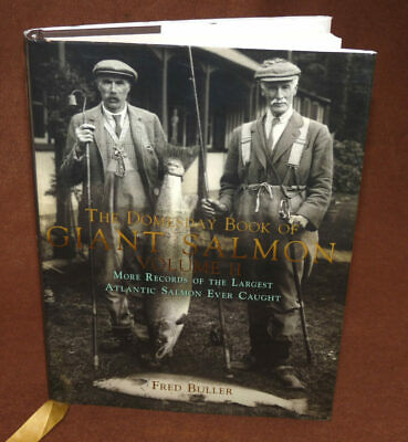 £35 • Buy The Domesday Book Of Giant Salmon Vol II, Fred Buller, 2010 1st Edition Fishi...