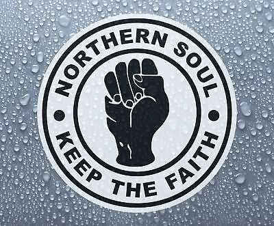 Northern Soul Keep The Faith #2 - Printed Self-adhesive Car Bike Window Sticker • 1.60£