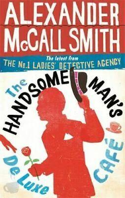 AU21.75 • Buy NEW The Handsome Man's De Luxe Cafe By Alexander McCall Smith Paperback