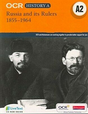 OCR A Level History A: Russia And Its Rulers 1855-1964 Nick Fellows Mike We ... • 6£