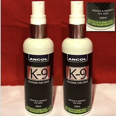 2 Ancol K-9 Cologne Dog Puppy Spray Fragrance Perfume Soothe Refresh The Skin  • 15.99£