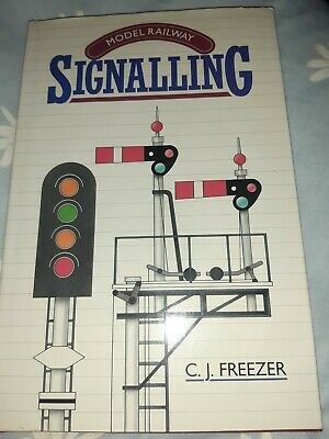 Model Railway Signalling, Freezer, C.J., Hardback • 15£