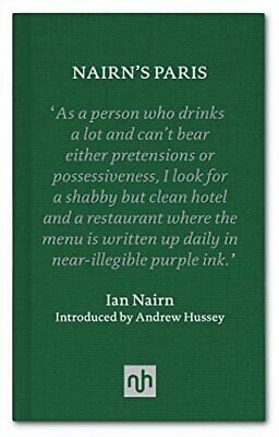 Nairn's Paris Ian Nairn Notting Hill Editions Nairn, Ian 232 Pages Relie • 27.69£