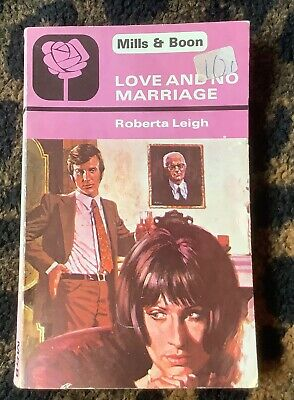Mills & Boon Love & No Marriage Roberta Leigh First Edition Paperback 1980  • 5.99£