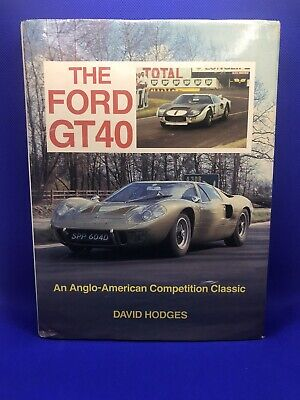 The Ford GT40:  Great Condition. By David Hodges. Hardback Book • 30£