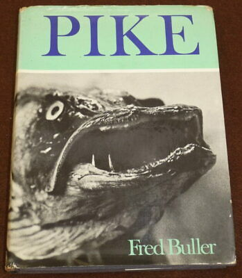 £129 • Buy Pike, Fred Buller Signed 1971 1st Edition Fishing Book