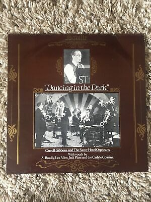 £4.99 • Buy Carroll Gibbons And The Savoy Hotel Orpheans. Dancing In The Dark