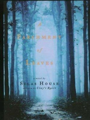 A Parchment Of Leaves Hardcover Silas House • 9.07£