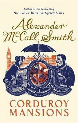 AU22.50 • Buy NEW Corduroy Mansions By Alexander McCall Smith Paperback Free Shipping