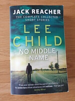 Jack Reacher NO MIDDLE NAME Paperback Lee Child The Complete Collected Short Sto • 2£