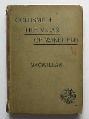 The Vicar Of Wakefield By Oliver Goldsmith - 1897 - Macmillan Hard Back • 13.75£
