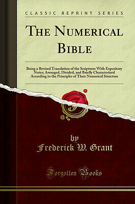 The Numerical Bible (Classic Reprint) • 14.93£