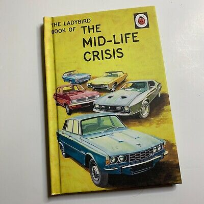 The Ladybird Book Of The Mid Life Crisis For Adults Hard Back Book Joke Funny  • 4.99£