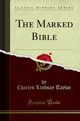The Marked Bible (Classic Reprint) • 8.63£