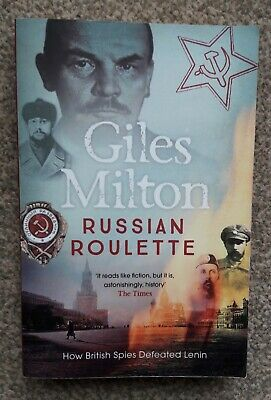 Russian Roulette By Giles Milton (paperback), John Murray 2016 • 2.50£
