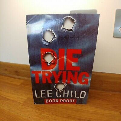 LEE CHILD: DIE TRYING:  UNCORRECTED PROOF - VGC - Unsigned • 39.99£