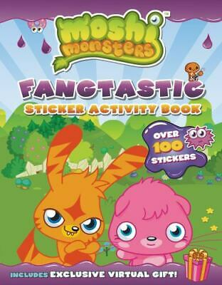 Moshi Monsters Ser.: Fangtastic Sticker Activity Book By Unknown (2013, Coloring • 5£