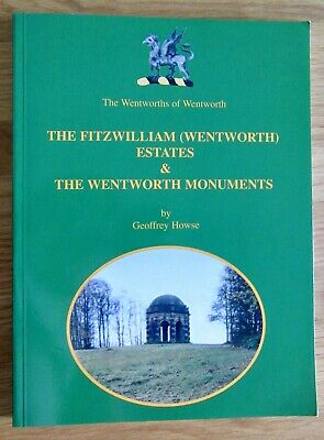 AU18.02 • Buy The Wentworths Of Wentworth: The Fitzwilliam  Estates & The.. Monuments. SIGNED