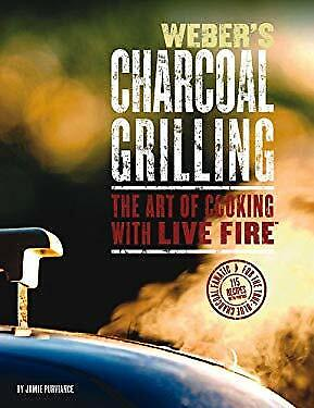 $ CDN7.45 • Buy Weber's Charcoal Grilling : Art Of Cooking With Live Fire Jim Purviance