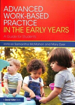 £27.53 • Buy Advanced Work-based Practice In The Early Years : A Guide For Students, Paper...