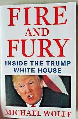 AU17.95 • Buy Fire And Fury,   Inside The Trump White House,  By Michael Wolff,   VG~LG~P/B