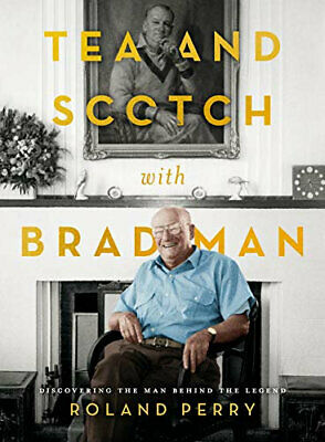 AU33.50 • Buy NEW Tea And Scotch With Bradman By Roland Perry Hardcover Free Shipping